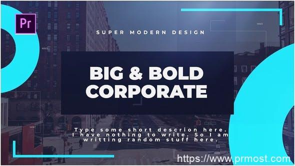 455创意图文展示企业视频宣传Pr模版,Big & Bold Corporate