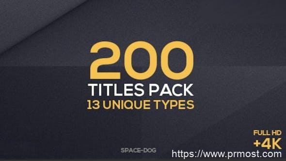 687-13种样式200多种文字标题排版字幕条动画PR预设AE模板,200 Titles Collection