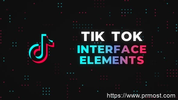 748直播短视频特效Pr模版,Tik Tok Interface Elements - Premiere Pro