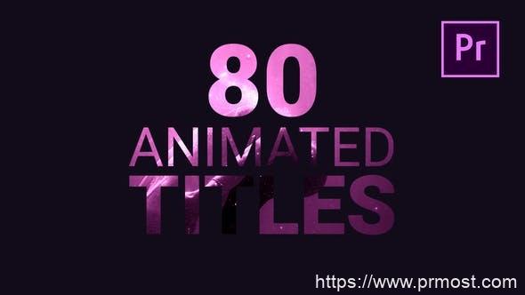 798-80组文字特效Mogrt动画Pr预设,80 Animated Titles