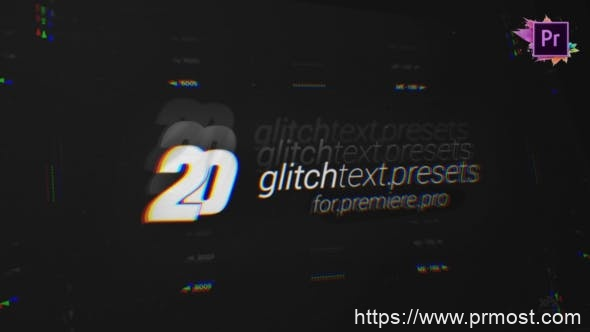 840-20组信号干扰文字预设Mogrt动画Pr预设,20 Glitch Text Presets Pack For Premiere Pro MOGRT